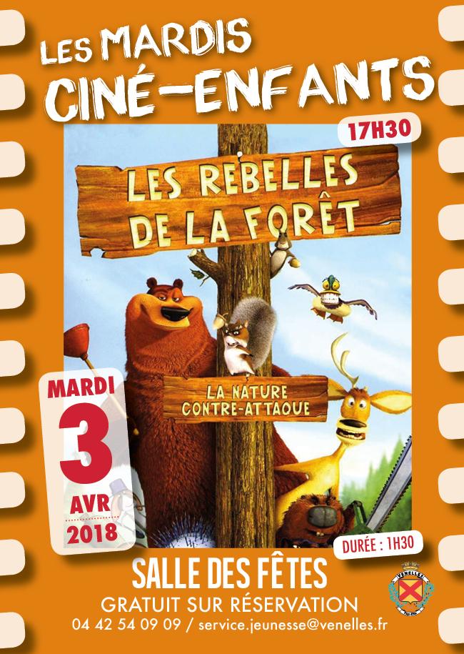 Affiche du ciné enfants du 3 avril 2018 - Les rebelles de la forêt