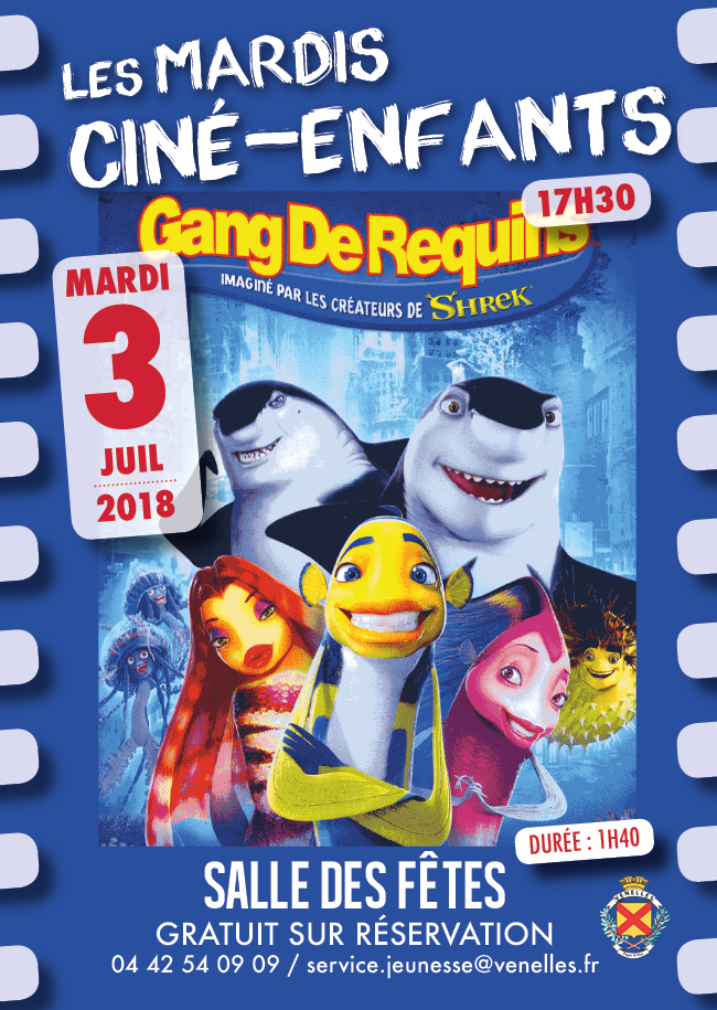 Affiche du ciné enfants du 3 juillet 2018 - gang de requins