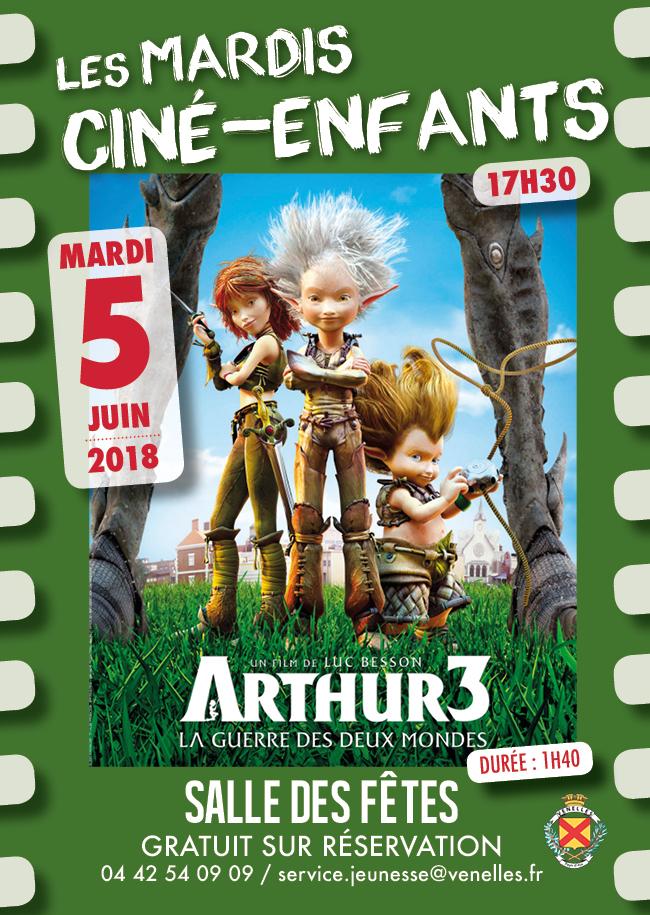 Affiche du ciné enfants du 5 juin 2018 - Arthur 3