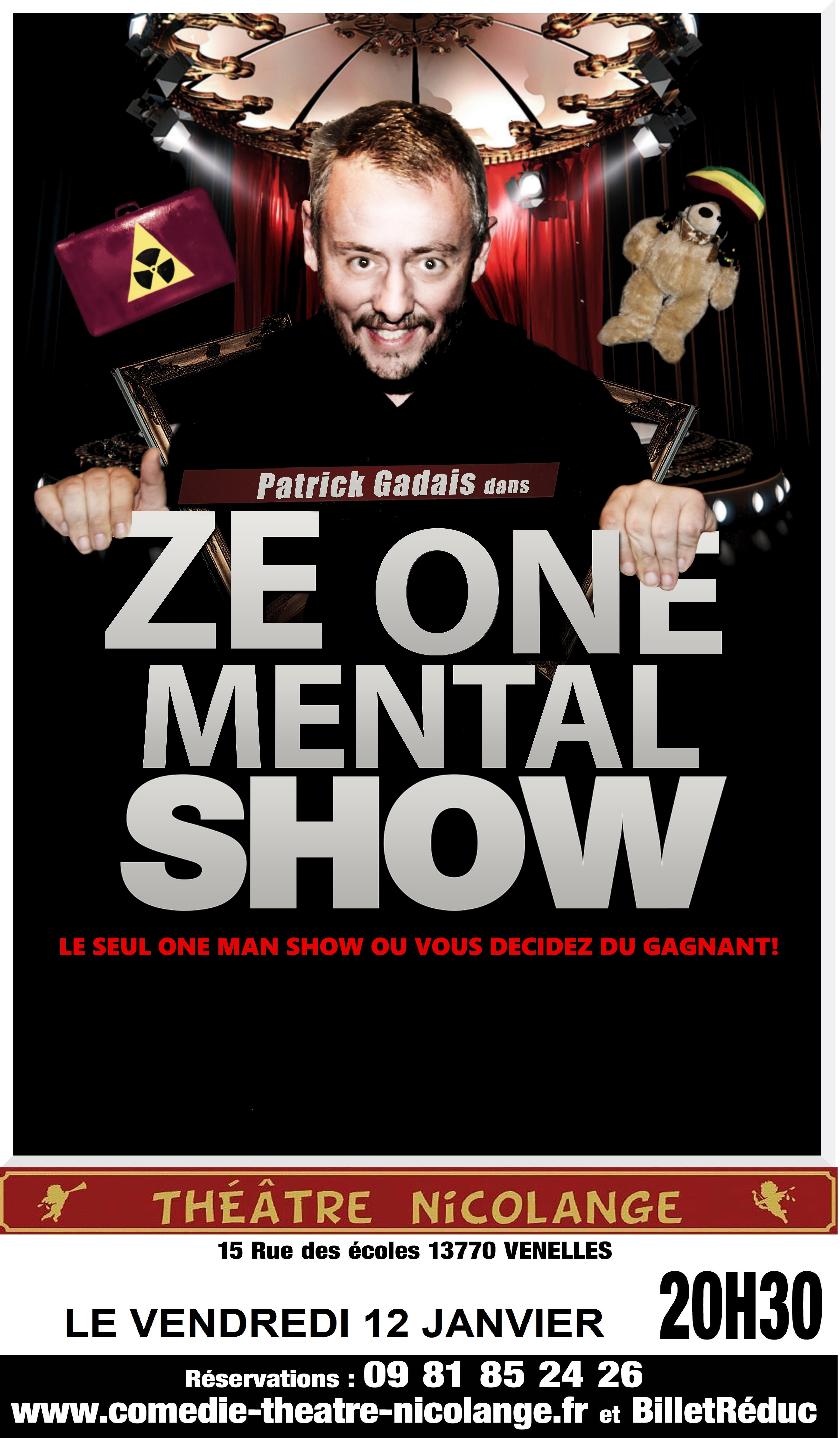 Affiche de la pièce de théâtre Ze one mental show