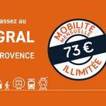 Toutes les informations sur le pass intégral mensuel Aix-Marseille Provence