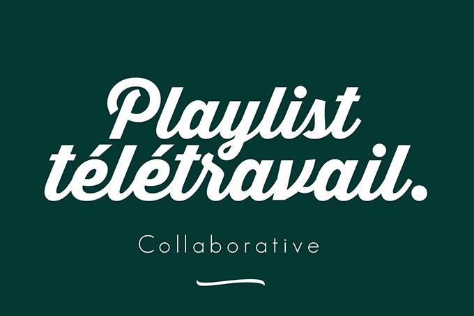 Sur un fond vert foncé, on peut lire playlist télétravail écrit en blanc. En dessous, il est écrit collaborative.